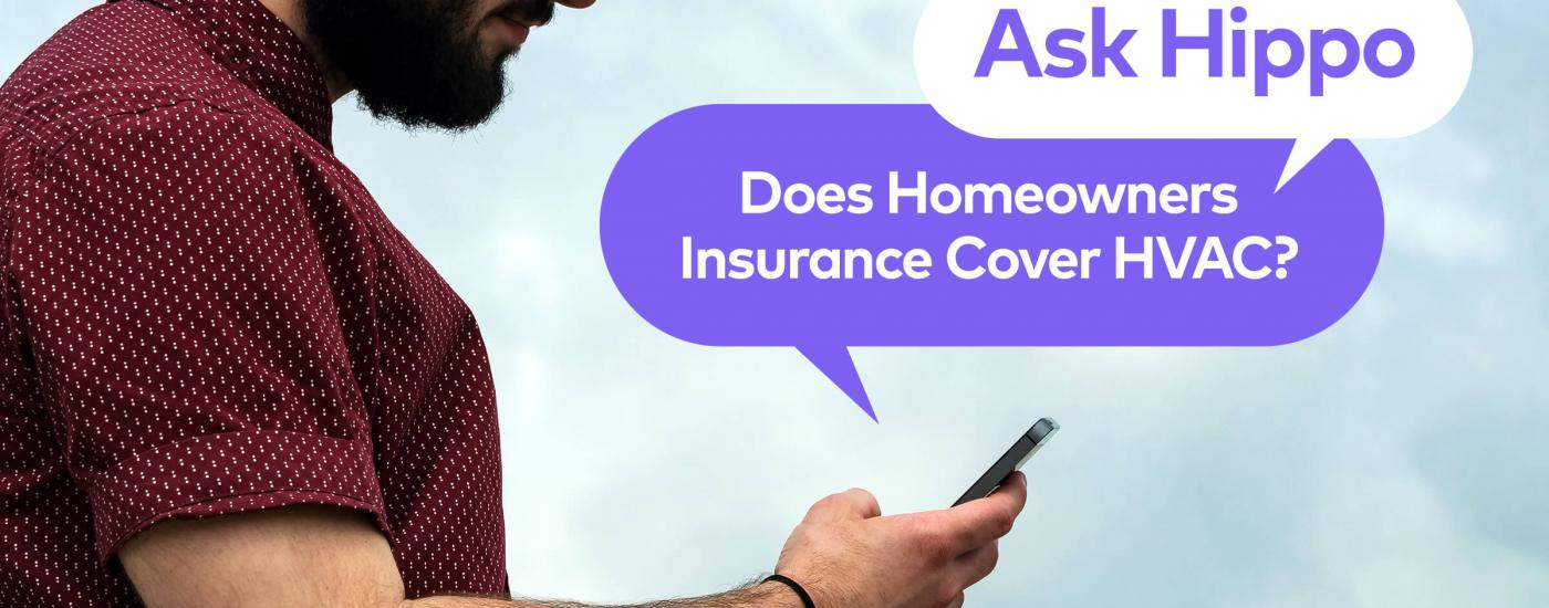 Before you sweat it out this summer, or freeze in the winter, see what your home insurance company can do for you.