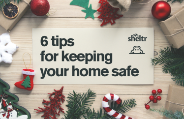 Keep your home and family safe this holiday season with a few home prep tips from Sheltr.